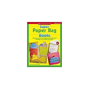 Scholastic Super Paper Bag Books Art & Music Workbook, Kindergarten - Grade 2 [Enhanced eBook]