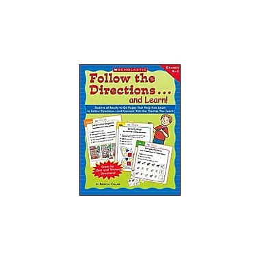 Scholastic Follow the Directions . . . and Learn! Grades: K-1 Character & Social Skills Workbook, Kindergarten - Grade 1 [eBook]