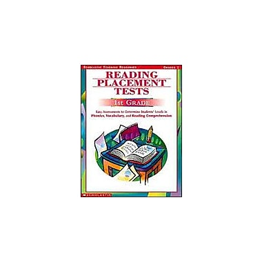 Scholastic Reading Placement Tests: First Grade Test Prep Workbook, Grade 1 [Enhanced eBook]
