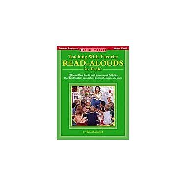 Scholastic Teaching With Favorite Read-Alouds In Prek Reading & Writing Workbook, Preschool [Enhanced eBook]
