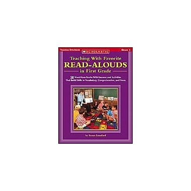 Scholastic Teaching With Favorite Read-Alouds In First Grade Reading & Writing Workbook, Grade 1 [Enhanced eBook]