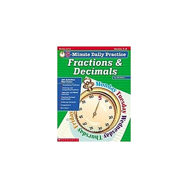Scholastic 5-Minute Daily Practice: Fractions and Decimals Math Workbook, Grade 4 - Grade 8 [Enhanced eBook]