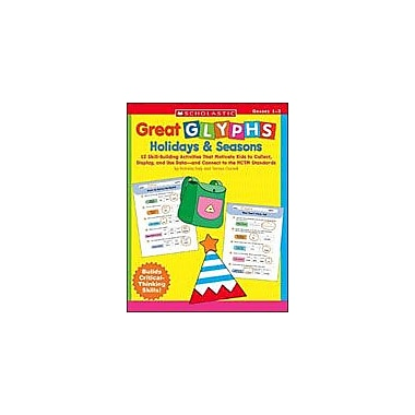 Scholastic Great Glyphs: Holidays & Seasons Math Workbook, Grade 1 - Grade 3 [eBook]