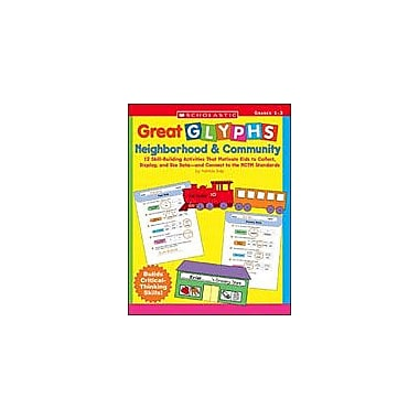 Scholastic Great Glyphs: Neighborhood & Community Math Workbook, Grade 1 - Grade 3 [eBook]