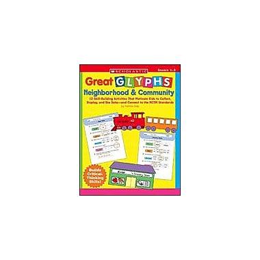 Scholastic Great Glyphs: Neighborhood & Community Problem Solving Workbook, Grade 1 - Grade 3 [Enhanced eBook]
