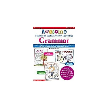 Scholastic Awesome Hands-On Activities for Teaching Grammar Language Arts Workbook, Grade 4 - Grade 8 [Enhanced eBook]