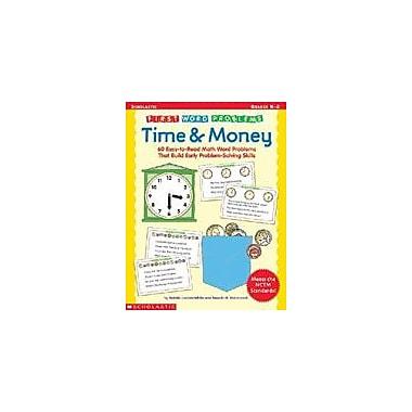 Scholastic First Word Problems: Time and Money Math Workbook, Kindergarten - Grade 2 [eBook]