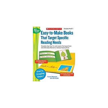 Scholastic Easy-To-Make Books That Target Specific Reading Needs, Preschool - Grade 1 [Enhanced eBook]
