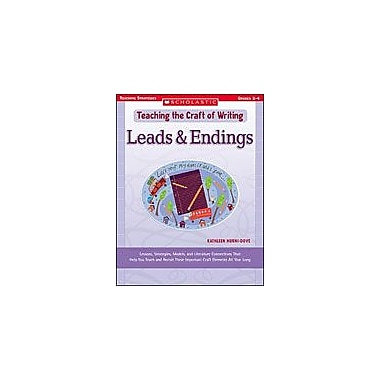 Scholastic Teaching the Craft of Writing: Leads & Endings Language Arts Workbook, Grade 2 - Grade 4 [Enhanced eBook]