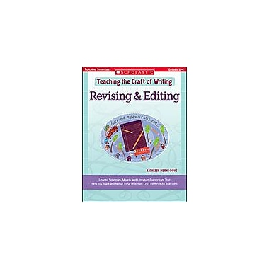 Scholastic Teaching the Craft of Writing: Revising & Editing Reading & Writing Workbook, Grade 2 - Grade 4 [eBook]
