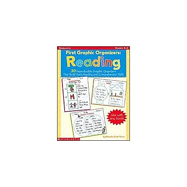 Scholastic First Graphic Organizers: Reading Reading & Writing Workbook, Kindergarten - Grade 2 [Enhanced eBook]