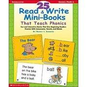 Scholastic - Manuel 25 Read and Write Mini-Books That Teach Phonics, maternelle à 1re année [livre numérique amélioré]