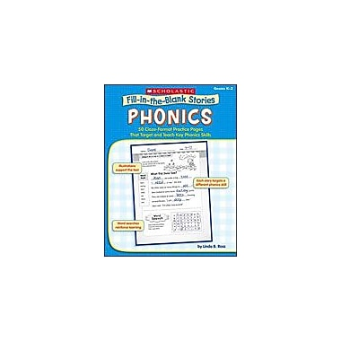 Scholastic Fill-In-The-Blank Stories: Phonics Reading & Writing Workbook, Kindergarten - Grade 2 [Enhanced eBook]