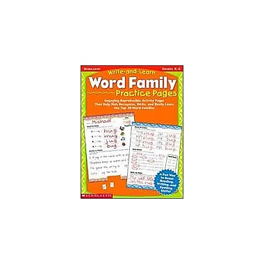 Scholastic Write-And-Learn Word Family Practice Pages Reading & Writing Workbook, Kindergarten - Grade 2 [Enhanced eBook]