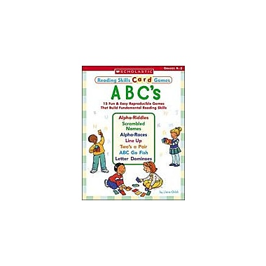 Scholastic Reading Skills Card Games: ABC's Reading & Writing Workbook, Kindergarten - Grade 2 [eBook]