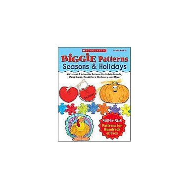 Scholastic Biggie Patterns: Seasons & Holidays Art & Music Workbook, Preschool - Grade 3 [Enhanced eBook]