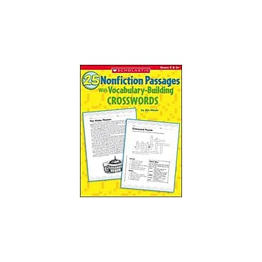 Scholastic 25 Nonfiction Passages With Vocabulary-Building Crosswords Language Arts Workbook, Grade 5 - Grade 12 [eBook]