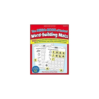 Scholastic The Mega-Book of Instant Word-Building Mats Reading & Writing Workbook, Kindergarten - Grade 3 [Enhanced eBook]
