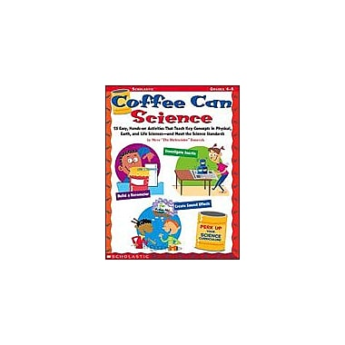 Scholastic Coffee Can Science Science Workbook, Grade 4 - Grade 8 [Enhanced eBook]