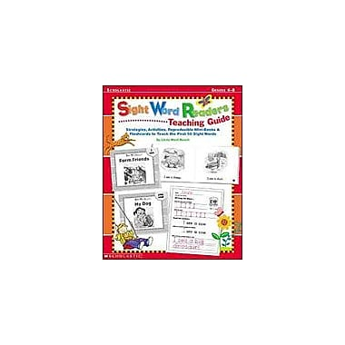 Scholastic Sight Word Readers Teaching Guide Reading & Writing Workbook, Preschool - Grade 1 [Enhanced eBook]