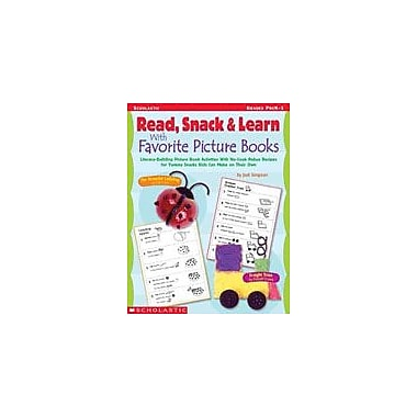 Scholastic Read, Snack and Learn With Favorite Picture Books Art & Music Workbook, Preschool - Grade 1 [eBook]