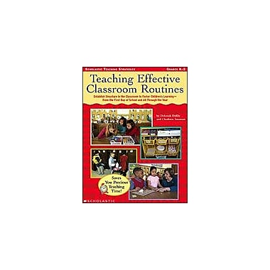 Scholastic Teaching Effective Classroom Routines Business Workbook, Kindergarten - Grade 2 [Enhanced eBook]