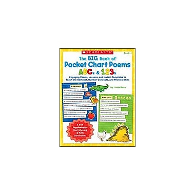 Scholastic The Big Book of Pocket Chart Poems: ABCs and 123s Reading & Writing Workbook, Preschool - Grade 1 [Enhanced eBook]