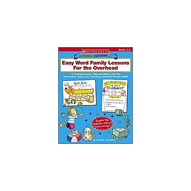 Scholastic Overhead Teaching Kit: Easy Word Family Lessons for the Overhead, Grade 1 - Grade 3 [Enhanced eBook]