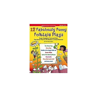 Scholastic 12 Fabulously Funny Folktale Plays Art & Music Workbook, Grade 2 - Grade 4 [Enhanced eBook]