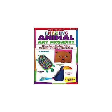 Scholastic Amazing Animal Art Projects Art & Music Workbook, Grade 1 - Grade 3 [Enhanced eBook]