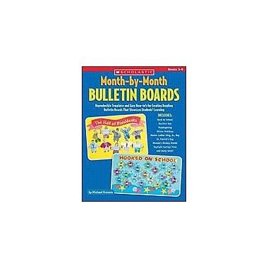 Scholastic Month-By-Month Bulletin Boards Teacher Planning Workbook, Grade 3 - Grade 6 [Enhanced eBook]