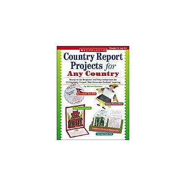Scholastic Country Report Projects for Any Country Geography Workbook, Grade 5 - Grade 12 [Enhanced eBook]
