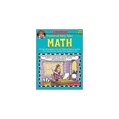 Scholastic Funnybone Books: Fractured Fairy Tales: Math Math Workbook, Grade 4 - Grade 6 [Enhanced eBook]