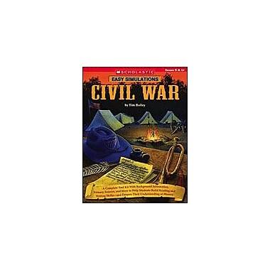 Scholastic Easy Simulations: Civil War Social Studies Workbook, Grade 5 - Grade 12 [Enhanced eBook]