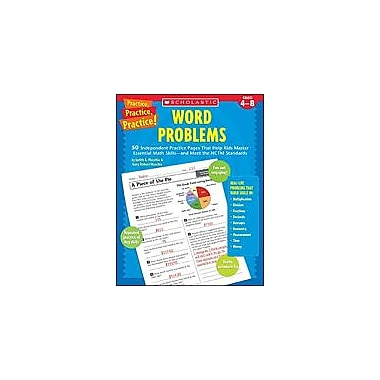 Scholastic Practice, Practice, Practice! Word Problems Math Workbook, Grade 4 - Grade 8 [Enhanced eBook]