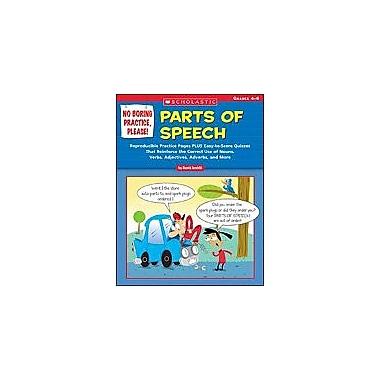 Scholastic No Boring Practice, Please: Parts of Speech Grammar Workbook, Grade 4 - Grade 6 [eBook]