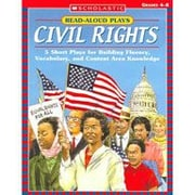 Scholastic - Cahier d?exercices Read-Aloud Plays: Civil Rights Reading and Wrinting, 4e année à 2e secondaire [livre numérique]