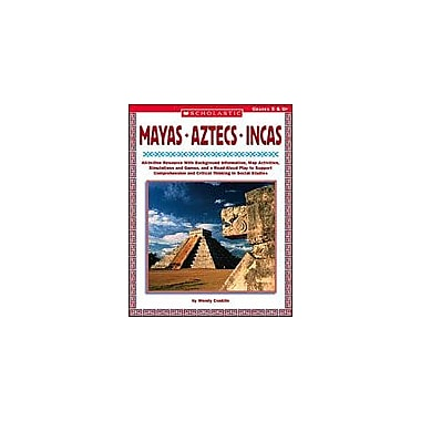 Scholastic Mayas, Aztecs and Incas History Workbook, Grade 5 - Grade 12 [Enhanced eBook]
