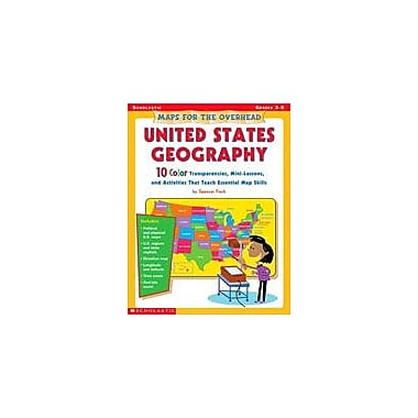 Scholastic Maps for the Overhead: United States Geography Social Studies Workbook, Grade 3 - Grade 5 [Enhanced eBook]