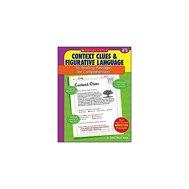 Scholastic 35 Reading Passages for Comprehension: Context Clues and Figurative Language, Grade 4 - Grade 8 [eBook]
