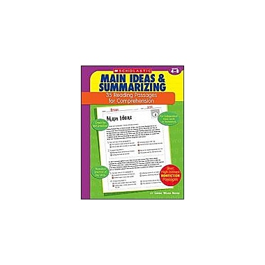 Scholastic 35 Reading Passages for Comprehension: Main Ideas and Summarizing, Grade 4 - Grade 8 [Enhanced eBook]