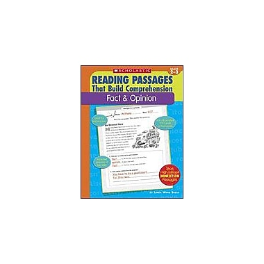 Scholastic Reading Passages That Build Comprehension: Fact and Opinion Reading & Writing Workbook, Grade 2 - Grade 3 [eBook]