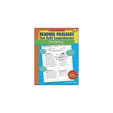 Scholastic Reading Passages That Build Comprehension: Predicting Reading & Writing Workbook, Grade 2 - Grade 3 [Enhanced eBook]