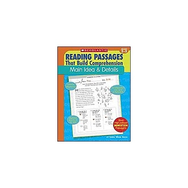Scholastic Reading Passages That Build Comprehension: Main Idea and Details, Grade 2 - Grade 3 [eBook]