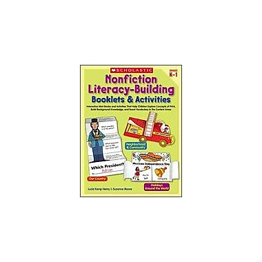 Scholastic Nonfiction Literacy-Building Booklets and Activities Reading & Writing Workbook, Kindergarten - Grade 1 [eBook]