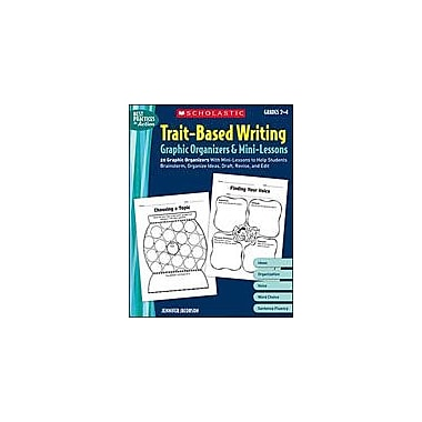 Scholastic Trait-Based Writing Graphic Organizers and Mini-Lessons, Grade 2 - Grade 4 [Enhanced eBook]