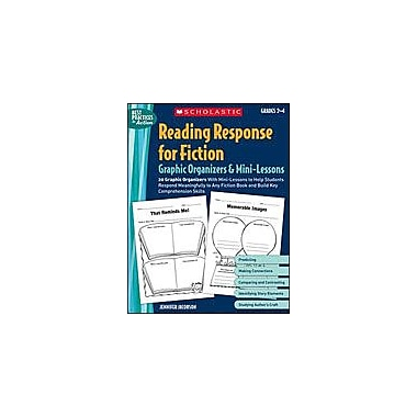 Scholastic Reading Response for Fiction Graphic Organizers and Mini-Lessons, Grade 2 - Grade 4 [Enhanced eBook]