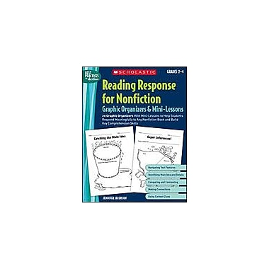 Scholastic Reading Response for Nonfiction Graphic Organizers and Mini-Lessons, Grade 2 - Grade 4 [eBook]