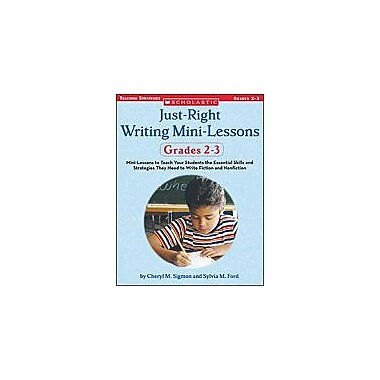 Scholastic Just-Right Writing Mini-Lessons: Grades 2-3 Language Arts Workbook, Grade 2 - Grade 3 [eBook]