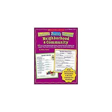 Scholastic Instant Poetry Frames: Neighborhood and Community Reading & Writing Workbook, Grade 1 - Grade 3 [Enhanced eBook]